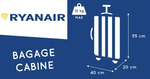ryanair valise cabine dimension